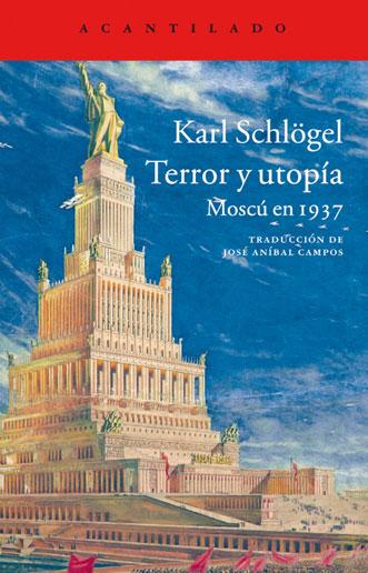 Terror y utopía. Moscú en 1937