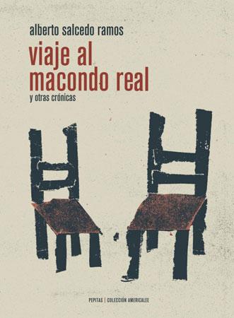 Viaje al Macondo real