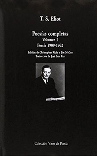 Poesía completas T. S. Eliot