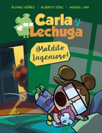 Carla y Lechuga ¡Maldito Ingenioso!
