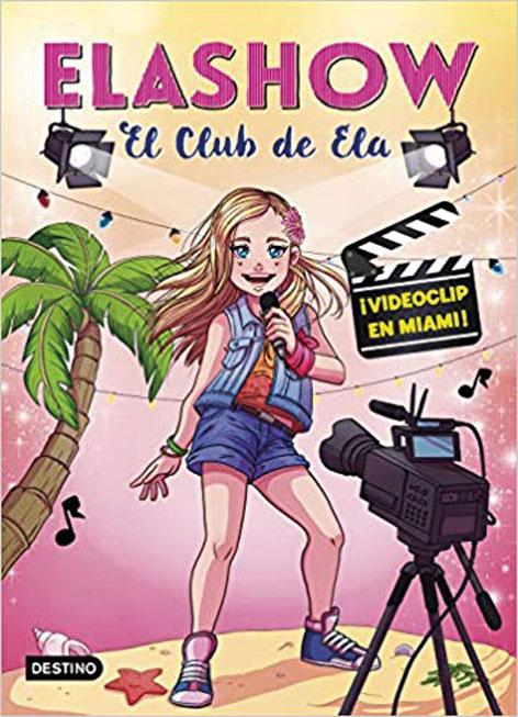 Elashow, el club de Ela. ¡Videoclip en Miami!