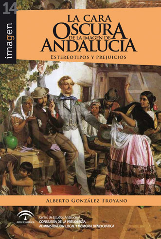 La cara oscura de la imagen de Andalucía